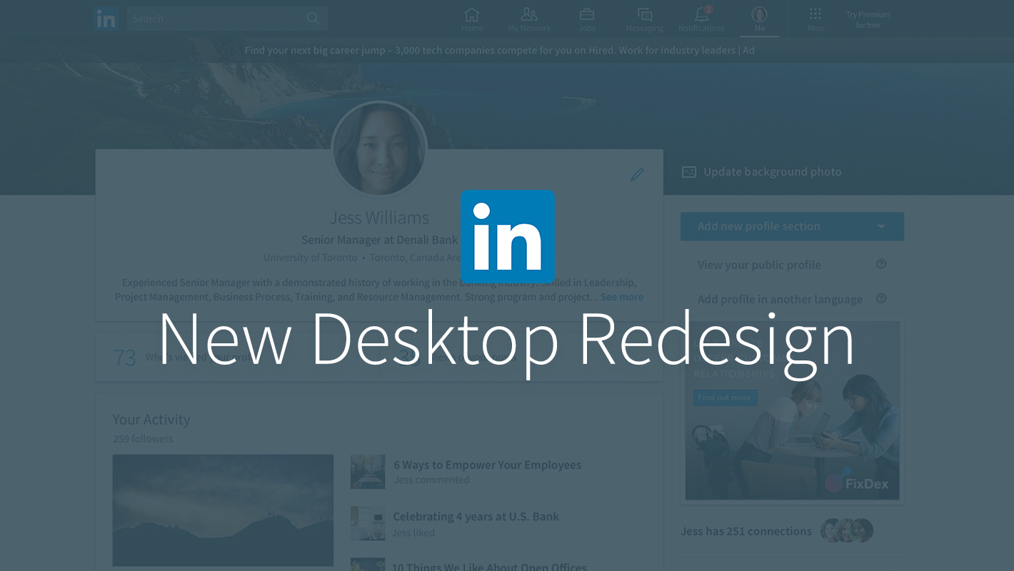 Introducing The New LinkedIn Desktop